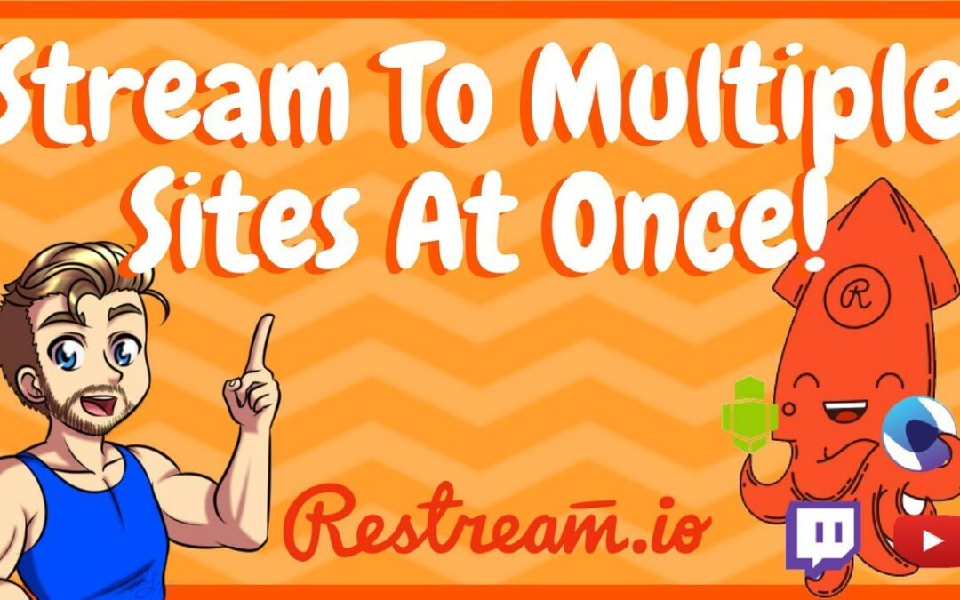 Stream To Multiple Platforms At Once – Restream.io Tutorial