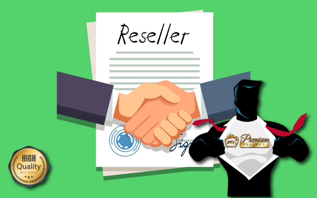 What is IPTV reseller ?
